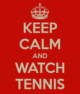 keep-calm-and-watch-tennis-4